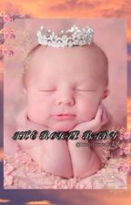 The Royal Baby {COMPLETE} by IrishPunzalan4