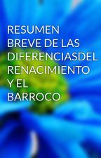 RESUMEN BREVE DE LAS DIFERENCIASDEL RENACIMIENTO Y EL BARROCO by DanielAristizabal904