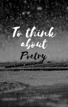 To think about - Poetry by annador_56