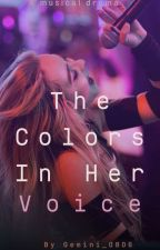 The Colors In Her Voice by gemini_0806
