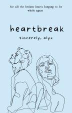 Heartbreak - Poetry by alyxpoetry