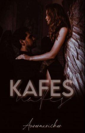 KAFES (+18)  by auroraxrichor