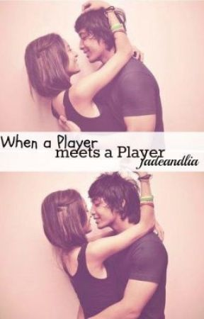 When a Player Meets a Player by jadeandlia