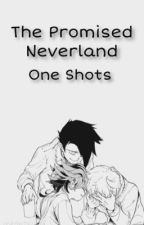 The Promised Neverland One Shots (discontinued) by oceantears1