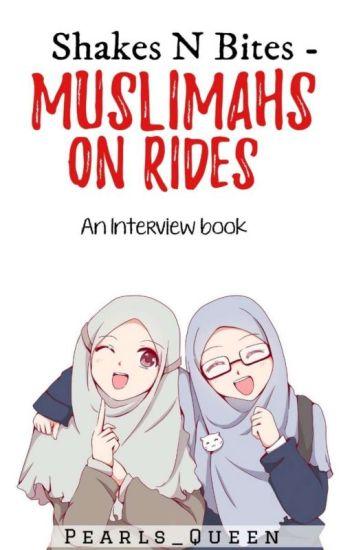 Shakes N Bites - Muslimahs on rides