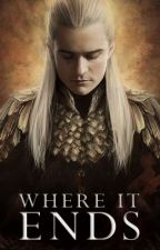 Book 3: Where It Ends [Legolas] by Animemadness101