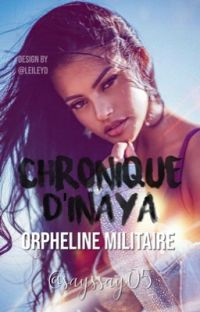 Chronique d'Inaya: Orpheline militaire cover