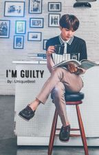 I'M GUILTY || SOPE by UniqueBeat