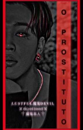 O Prostituto •JIKOOK• by Melzin01