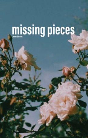 missing pieces|| b.barnes  by -BUCKYBXRNES