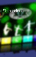 El abandono by ErickFC16