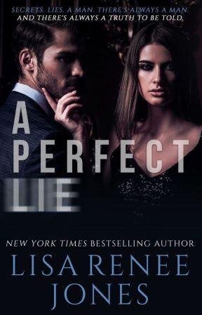 A Perfect  Lie by LisaReneeJones