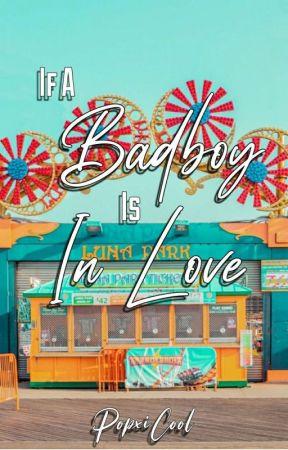 If A Badboy Is Inlove by Calixxxxxxx