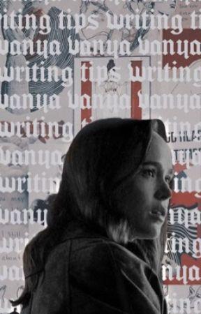 VANYA―writing tips. by tua-society