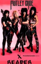 Motley Crue & The Dirt cast x reader by CookieMonster1098765