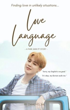 Love Language [A Park Jimin FF] by chimgyo-sal