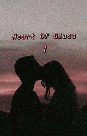 Heart Of Glass 1 #Wattys2021 by RosScelta