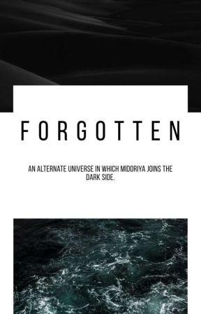 Forgotten || BNHA Short Story by bittereuphoria