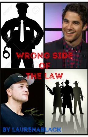 Wrong Side of the Law by LaurenABlack