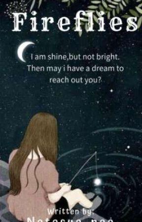 Fireflies [Sudah Terbit] by natasya_naa