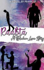 RAABTA: A Broken Love Story by praan_kp