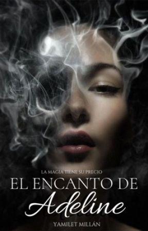 El encanto de Adeline (1). by SoyYamilet