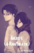 Secrets (A RivaMika fic) by MiraculouslyK