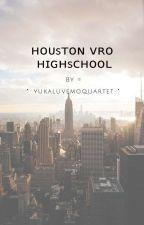 Houston Vro Highschool (Jake Chams X Reader) [SLOW UPDATES] by yukaluvemoquartet