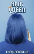 Hair Queen by TheQueensClub