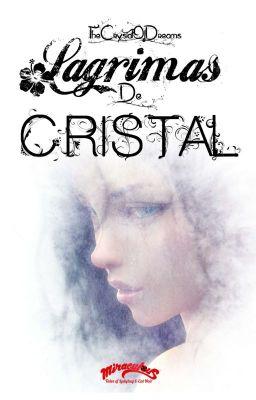 Đọc Truyện ▫️Lágrimas de Cristal ▫️                          |Adrinette| - Truyen4U.Net