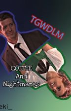 Coffee and Nightmares  by buzzer_