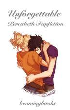 Unforgettable-Percabeth Thief AU by beamingbooks