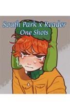 South Park x Reader One Shots  by psychosis_writings