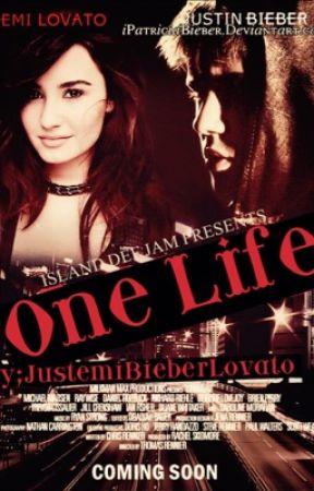 ONE LIFE[JUSTEMI] by mrsbieberlovato