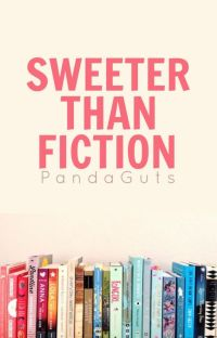 Sweeter Than Fiction | ✓ cover