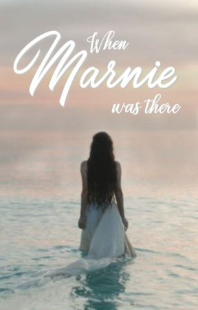 When Marnie was there by Ptit-Mangemort