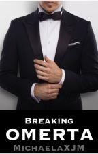Breaking Omerta by MichaelaXjm