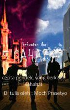 Kekuatan Dari 5 SAHABAT by MochPrasetyo8
