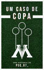 Um Caso de Copa by psc_07_