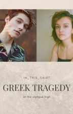 Greek Tragedy - at the olympus high by In_this__shirt