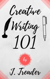 Creative Writing 101 (by J. Treader) cover