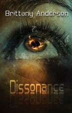 Dissonance - Book One by B_Ander