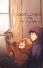 Secret Lover's  by Fuck_off_kenny