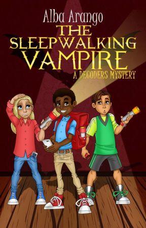 The Sleepwalking Vampire: Chapter 1 by aarango