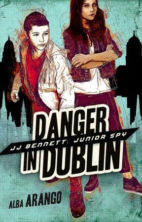 JJ Bennett: Junior Spy; Danger in Dublin by aarango