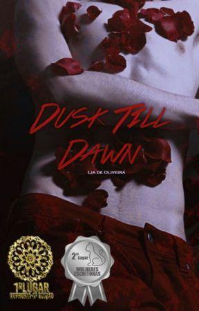 Dusk Till Dawn by liadeoliv