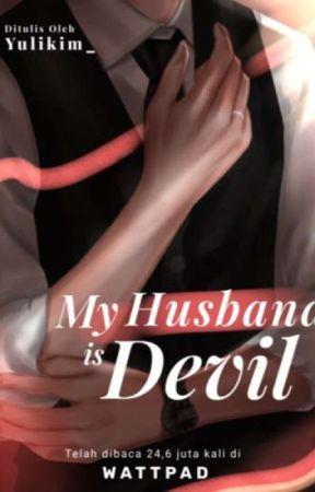 My Husband Is Devil √ [PROSES PENERBITAN] by Yuli04_