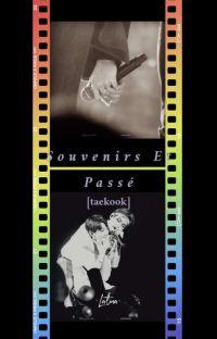 Souvenirs Et Passe [tk] cover