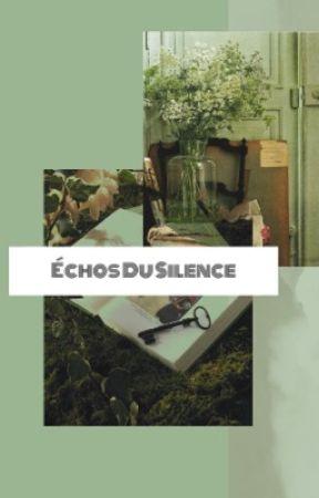 échos du silence by godofangelss