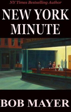 New York Minute by BobMayer